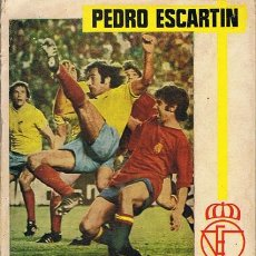 Coleccionismo deportivo: REGLAMENTO DE FUTBOL COMENTADO PEDRO ESCARTIN . Lote 54223726