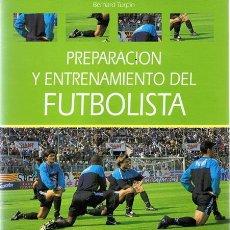 Coleccionismo deportivo: PREPARACIÓN Y ENTRENAMIENTO DEL FUTBOLISTA BERNARD TURPIN . Lote 54589382