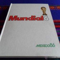 Coleccionismo deportivo: CON MARADONA MUNDIAL 16 MÉXICO 86 COMPLETO. DIARIO 16. MUNDIAL FÚTBOL 1986. MUY BUEN ESTADO.. Lote 54672710