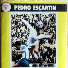 Coleccionismo deportivo: REGLAMENTO FUTBOL 1980 PEDRO ESCARTIN EDICION 32 SANTILLANA REAL MADRID EN PORTADA. Lote 55027509