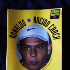 Coleccionismo deportivo - RONALDO NACIDO CRACH, COMO SE FABRICA UN GENIO DEL BALÓN - MUNDO DEPORTIVO 1997 - 55087528