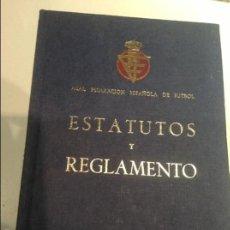 Coleccionismo deportivo: ESTATUTOS Y REGLAMENTO DE LA FEDERACIÓN ESPAÑOLA DE FÚTBOL. AÑO 1974.. Lote 55159382