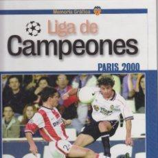 Coleccionismo deportivo: MEMORIA GRAFICA VALENCIA C.F. LIGA DE CAMPEONES PARIS AÑO 2000 LEVANTE E.M.V. 178 PAGINAS LCV396. Lote 55312284
