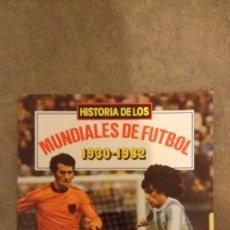 Coleccionismo deportivo: HISTORIA DE LOS MUNDIALES DE FUTBOL 1930-1982. Lote 55709605