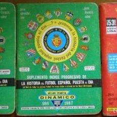 Coleccionismo deportivo: LOTE DE 3 TOMOS 'SUPER DINÁMICO' LIGA 86/87: CALENDARIO, SUPLEMENTO, 2ª DIVISIÓN..... Lote 56086770