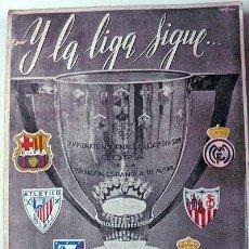 Coleccionismo deportivo: HERNÁNDEZ PERPIÑA: Y LA LIGA SIGUE... (1ª ED. 1952) R. ZAMORA. FÚTBOL, BARCELONA CF, AT BILBAO, ETC.. Lote 56178527