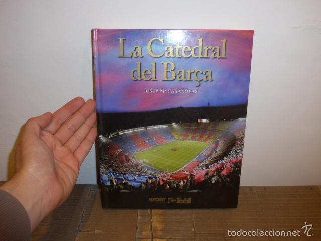 LIBRO LA CATEDRAL DEL BARÇA, FUTBOL CLUB BARCELONA (Coleccionismo Deportivo - Libros de Fútbol)