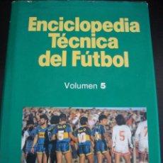 Coleccionismo deportivo: ENCICLOPEDIA TECNICA DEL FUTBOL 5. LA TECNICA Y LA TACTICA. JOSEP SEGURA. ED. PAIDOTRIBO.. Lote 56611654