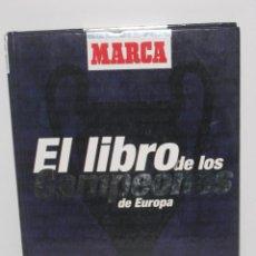 Coleccionismo deportivo: EL LIBRO DE LOS CAMPEONES DE EUROPA. Lote 56736147