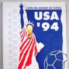 Coleccionismo deportivo: COPA DEL MUNDO FÚTBOL , MUNDIAL USA 94 EEUU , WORLD CUP , LAS PROVINCIAS , EL SEMANAL , 9 CAPÍTULOS . Lote 56801890