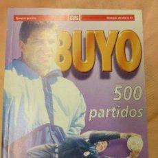 Coleccionismo deportivo: BUYO -- 500 PARTIDOS -- DIARIO AS 1995 FERNANDO SOTILLO OÑORO - LIBRO REAL MADRID. Lote 56934919