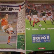 Coleccionismo deportivo: REVISTA CAPITULO 8 EL SEMANAL - COPA DEL MUNDO GRUPO ITALIA MEXICO EIRE NORUEGA. Lote 56934982