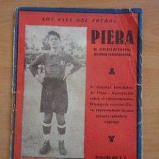 Coleccionismo deportivo: PIERA EL ENCICLOPEDICO FC BARCELONA AÑOS 1920 LOS ASES DEL FUTBOL. Lote 57097614