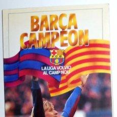 Coleccionismo deportivo: LIBRO BOOK FUTBOL. COLECCION SPORT. FC BARCELONA CAMPEON DE LIGA 84/85. SCHUSTER. VENABLES. BARÇA . Lote 57314268