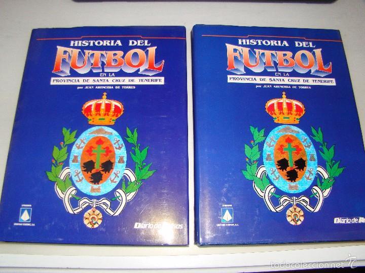 HISTORIA DEL FÚTBOL EN LA PROVINCIA DE SANTA CRUZ DE TENERIFE (Coleccionismo Deportivo - Libros de Fútbol)
