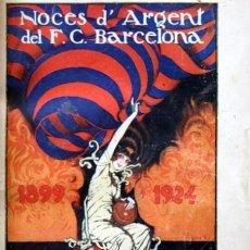 Coleccionismo deportivo: HISTORIAL DEL F. C. BARCELONA - 1924 - CON FOTOGRAFIAS. Lote 57910231