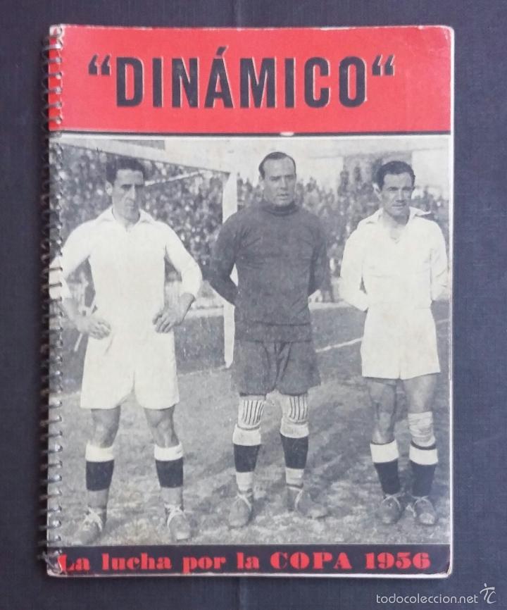 DINÁMICO 1956 - LA LUCHA POR LA COPA - (Coleccionismo Deportivo - Libros de Fútbol)