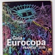 Coleccionismo deportivo: FÚTBOL GUÍA DE LA EUROCOPA DE FRANCIA 2016, 108 PAG 15,5X10 CM-VER FOTOS ADICIONALES. Lote 58082185
