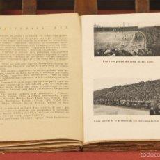 Coleccionismo deportivo: 7807 - HISTORIAL DEL F. C. BARCELONA 1899-1924. 2 TOMOS(VER DESCRIP). IMP. COSTA. 1924.. Lote 58123994