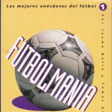 Coleccionismo deportivo - FUTBOLMANIA ····· JAUME NOLLA Y TOMAS GUASCH - 58126878
