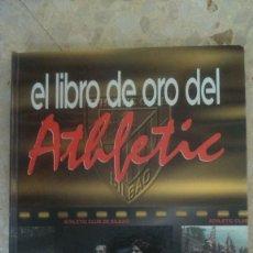 Coleccionismo deportivo: LIBRO DE ORO DEL ATHLETIC DE BILBAO.EL CORREO ESPAÑOL.1898-1996. Lote 58323614
