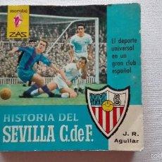 Coleccionismo deportivo: HISTORIA DEL SEVILLA CLUB DE FUTBOL.. Lote 58336158