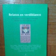 Coleccionismo deportivo: BETIS RELATOS EN VERDIBLANCO. Lote 58497706