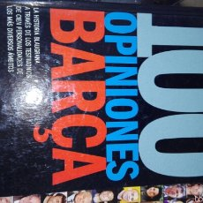 Coleccionismo deportivo: 100 OPINIONES DEL BARSA 2 LIBROS. Lote 58596943