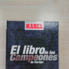 Coleccionismo deportivo: EL LIBRO DE LOS CAMPEONES DE EUROPA. Lote 58813941