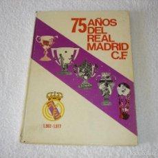 Coleccionismo deportivo: 75 AÑOS DEL REAL MADRID C.F. - EDIT PRENSA ESPAÑOLA S.A. 1977. Lote 59915879
