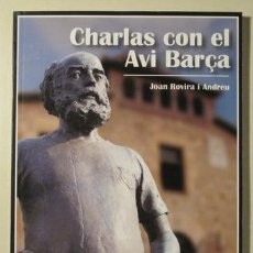 Coleccionismo deportivo: ROVIRA I ANDREU, JOAN - CHARLAS CON EL AVI BARÇA - BARCELONA 2011. Lote 59911585