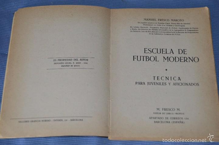 Coleccionismo deportivo: ESCUELA de FÚTBOL MODERNO - Año 1958 - Autor MANUEL FRESCO MAROTO - Foto 2 - 60323899