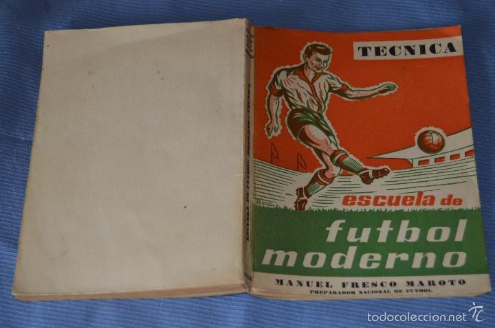 Coleccionismo deportivo: ESCUELA de FÚTBOL MODERNO - Año 1958 - Autor MANUEL FRESCO MAROTO - Foto 3 - 60323899