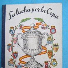 Coleccionismo deportivo: LA LUCHA POR LA COPA 1957 , C.F. BARCELONA CAMPEON DE COPA 1957. Lote 61061087