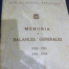 Collectionnisme sportif: MEMORIA Y BALANCES GENERALES CLUB FUTBOL BARCELONA BARÇA 1950 -51 - 52 NUEVO CAMPO JUGADORES . Lote 61700360