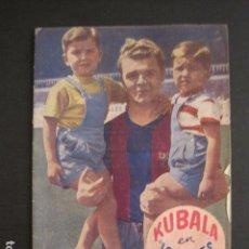 Coleccionismo deportivo: KUBALA - LOS ASES BUSCAN LA PAZ - VER FOTOS ADICIONALES - (V-6554). Lote 61770592