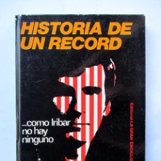 Coleccionismo deportivo: ...COMO IRIBAR NO HAY NINGUNO. HISTORIA DE UN RECORD. ENRIQUE TERRACHET. Lote 61989468