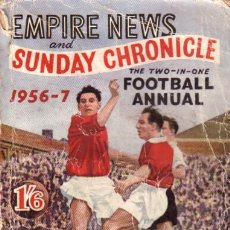 Coleccionismo deportivo: FÚTBOL. EMPIRE NEWS SUNDAY CHRONICLE 1956/57 . Lote 40333956
