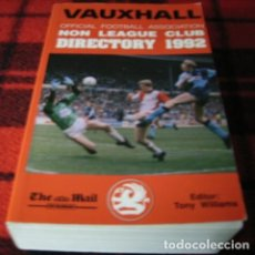 FÚTBOL. VAUXHALL NON LEAGUE CLUB DIRECTORY 1992