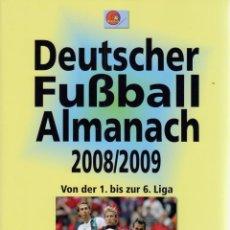 Coleccionismo deportivo: FÚTBOL. DEUTSCHER FUSSBALL ALMANACH 2008/09 . Lote 40337105