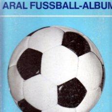 Coleccionismo deportivo: FÚTBOL. ARAL FUSSBALL ALBUM BUNDESLIGA 1966/67 . Lote 40341341