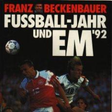 Coleccionismo deportivo: FÚTBOL. BECKENBAUER FUSSBALL-JAHR EM 1992 . Lote 40341383