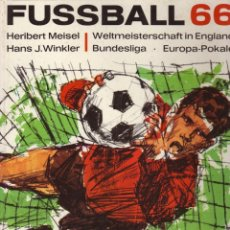 Coleccionismo deportivo: FÚTBOL. FUSSBALL 66 (MEISEL) . Lote 40341569