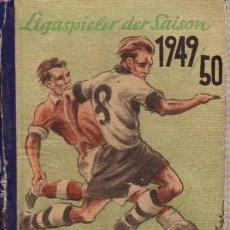 Coleccionismo deportivo: FÚTBOL. LIGASPIELER DER SAISON 1949/50 . Lote 40342002