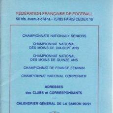 Coleccionismo deportivo: FÚTBOL. F.F.F. SAISON 1990-91 . Lote 40346595