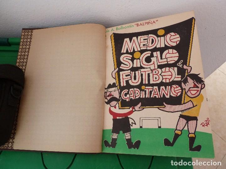 Coleccionismo deportivo: MEDIO SIGLO DE FUTBOL GADITANO FIRMADO Y DEDICADO POR LUIS A. BALBONTIN BALPIÑA - Foto 5 - 182314500