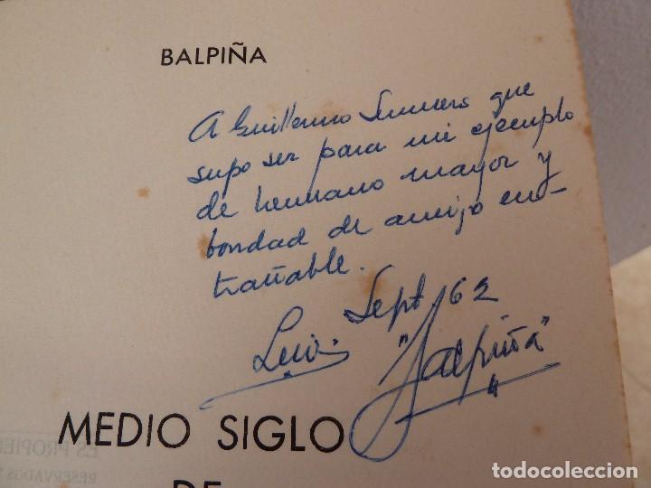 Coleccionismo deportivo: MEDIO SIGLO DE FUTBOL GADITANO FIRMADO Y DEDICADO POR LUIS A. BALBONTIN BALPIÑA - Foto 13 - 182314500