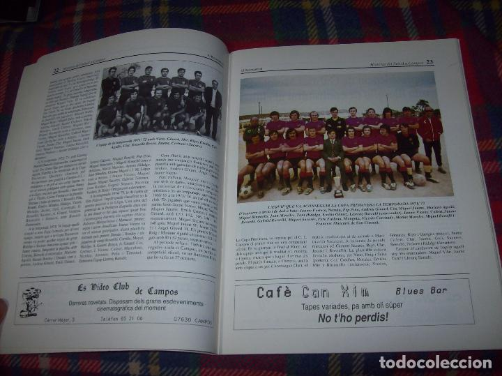 Coleccionismo deportivo: HISTÒRIA DEL FUTBOL A CAMPOS , 1924 - 1994 .ED. DEL MIGJORN. CLUB ESPORTIU CAMPOS. 1994. MALLORCA - Foto 4 - 63500712