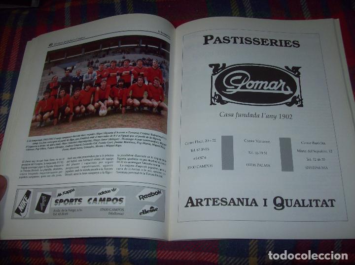 Coleccionismo deportivo: HISTÒRIA DEL FUTBOL A CAMPOS , 1924 - 1994 .ED. DEL MIGJORN. CLUB ESPORTIU CAMPOS. 1994. MALLORCA - Foto 8 - 63500712
