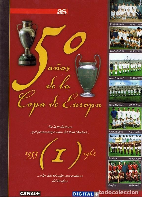 50 AÑOS DE LA COPA DE EUROPA VOL1 1953 - 1962 (Coleccionismo Deportivo - Libros de Fútbol)